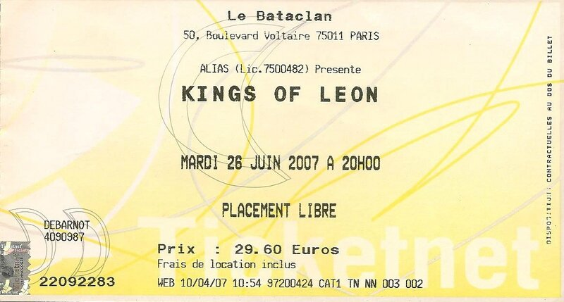 2007 06 Kings of Leon Bataclan Billet