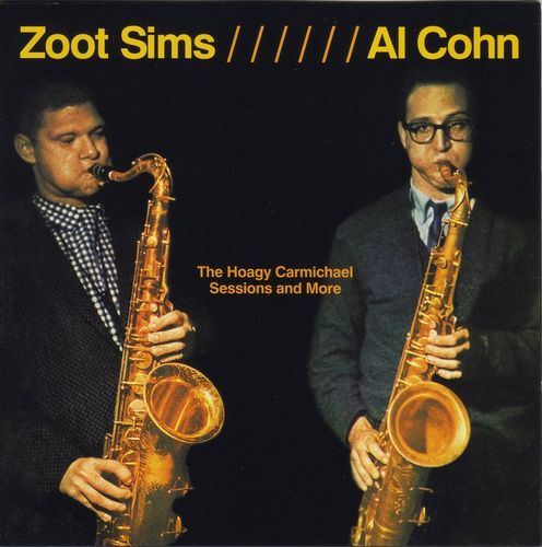 Zoot Sims & Al Cohn - 1961 - The Hoagy Carmichael Sessions And More (Lone Hill Jazz)