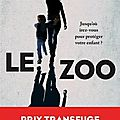 Gin philipps, le zoo, robert laffont, collection la bête noire, 292 pages