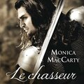 Le chasseur ~~ monica mccarty