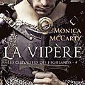 Les chevaliers des highlands tome 4 : la vipère de monica mccarty