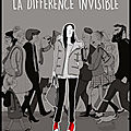 La différence invisible - mademoiselle caroline et julie dachez - editions delcourt