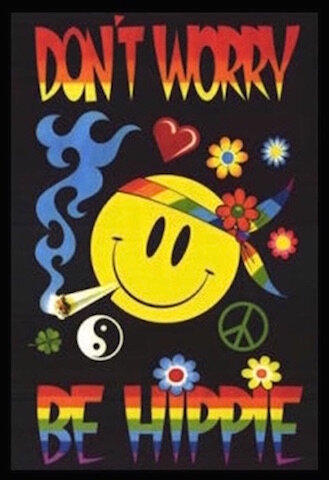 don t worry be hippie