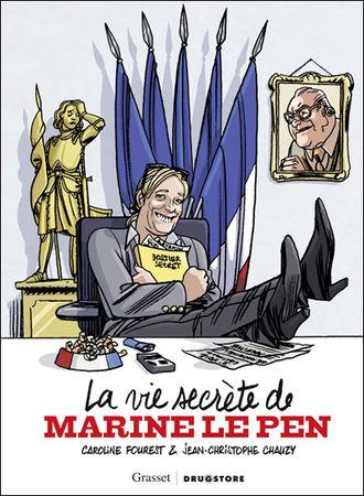 chauzy_fourest_la_vie_secrete_de_marine_le_pen