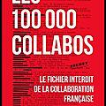 Les 100.000 collabos - le fichier interdit de la collaboration française - dominique lormier - editions du cherche midi
