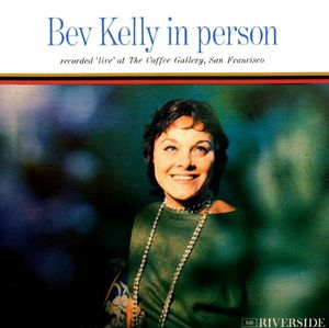 Bev Kelly - 1960 - Bev Kelly In Person (Riverside)