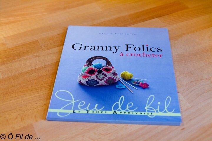 Granny Folies à crocheter