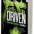 Driven tome 5 - slow flame de k. bromberg