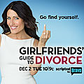 Girlfriends' guide to divorce - série 2014 - bravo