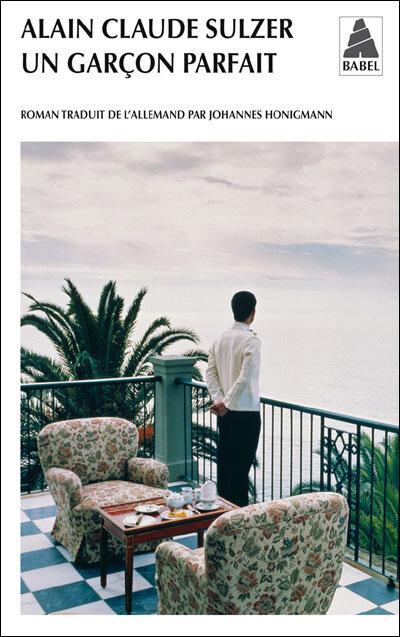 Un garçon parfait - Alain-Claude Sulzer