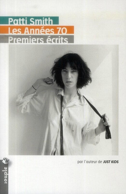 Patti Smith-Premiers écrits