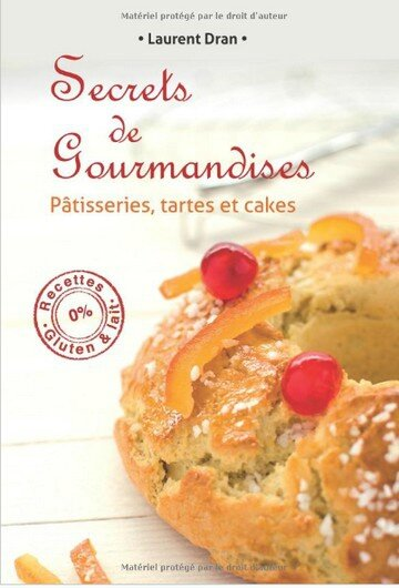 secrets_de_gourmandises_par_laurent_dran