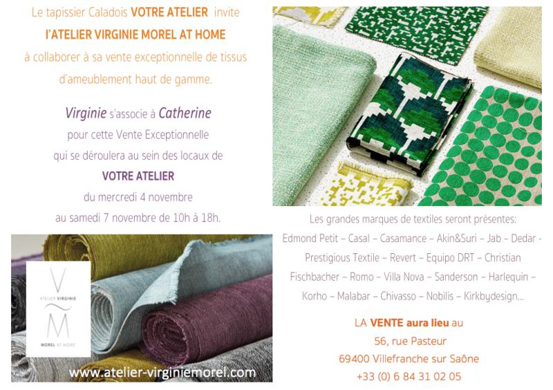 Notre amie Catherine de VOTRE ATELIER nous associe à sa vente exceptionnelle de tissus Haut de Gamme, au 56 rue Pasteur - Villefranche sur Saône.