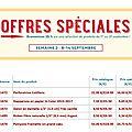 Offres spéciales - semaine 2 du 8 au 14 septembre 2016