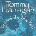 Tommy Flanagan - 1990 - Beyond The Blue Bird (Timeless)