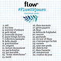 Challenge photo flowmagazine : #flow29jours
