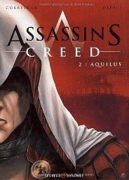 Assassin's Creed, tome 2 : Aquilus