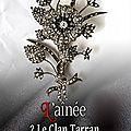 Le clan tarran / tome 2 = l'aînée
