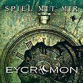 Eycromon : spiel mit mir le nouveau single et clip du groupe + info nouvel album
