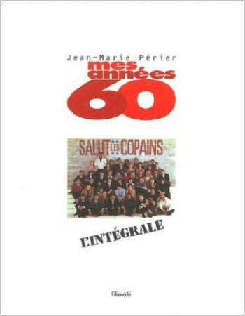 Mes années 60 par Jean-Marie Périer