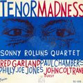 Sonny Rollins Quartet - 1956 - Tenor Madness (Esquire)