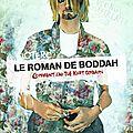 Le roman de boddah : comment j'ai tué kurt cobain - otero