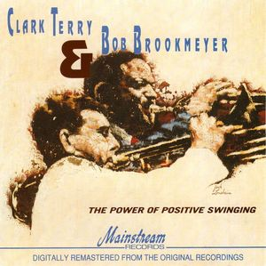 Clark_Terry___Bob_Brookmeyer___1965___The_Power_of_Positive_Swinging__Mainstream_