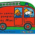 MON CAMION DE POMPIERS AVEC MIMI