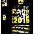 Paution & notes guide hachette des vins 2015