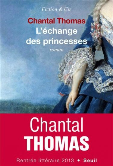 L'echange des princesses de Chantal THOMAS 280316