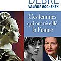 Ces femmes qui ont réveillé la france...un livre