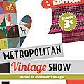 ▲ metropolitan vintage show 2°edition ▲