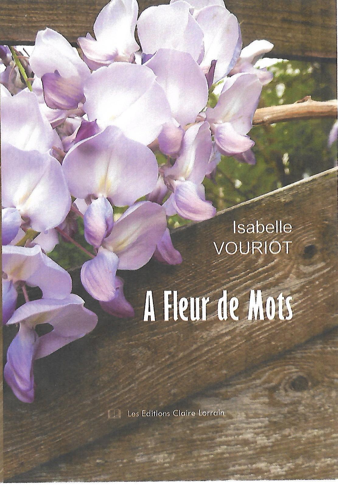A Fleur de Mots d'Isabelle VOURIOT
