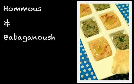 Hommous&amp;Babaganoush