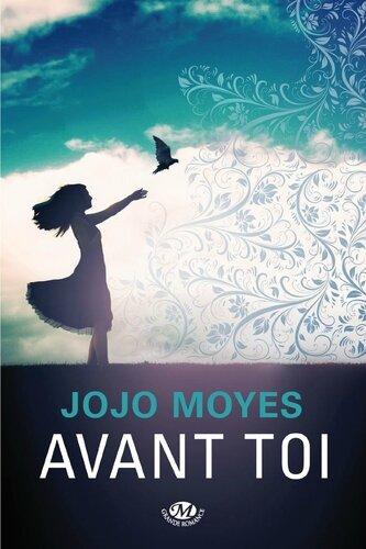 Avant toi - Jojo Moyes.