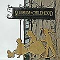 Musée de l'enfance à edimbourg