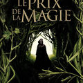 Le prix de la magie, tome 1: l'epreuve (a resurrection of magic: skin hunger) - kathleen duey