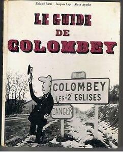 le guide de Colombey Roland Bacri