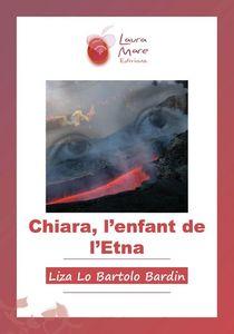 Chiara, l'enfant de l'Etna