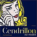 Cendrillon au musée / amel khaldi-bonnaud . - actes sud junior, 2017