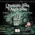 L'abominable Jardin d'Angèle Démon
