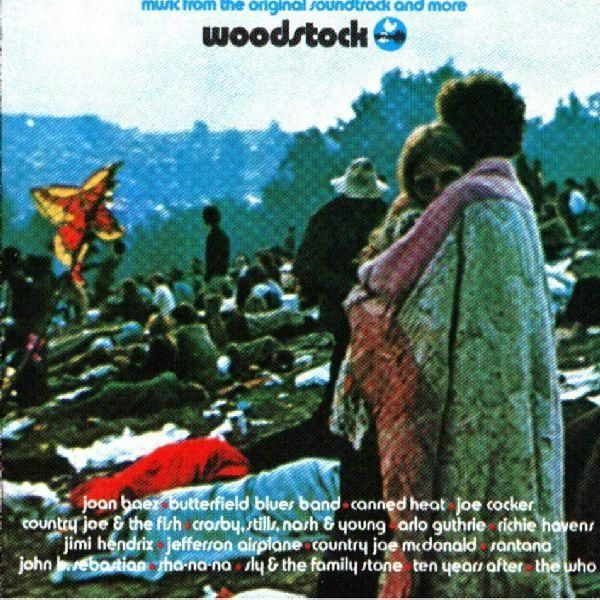 Quot Woodstock Music From The Original Soundtrack And More