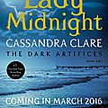 The dark artifices t1, lady midnight - cassandra clare: un nouveau résumé