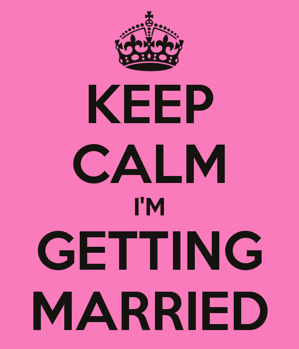 keep-calm-i-m-getting-married-1