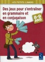 Des jeux pour s'entraîner en grammaire et en conjugaison couv