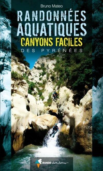Randonnees_Aquatiques_Canyons_Faciles_des_Pyrenees