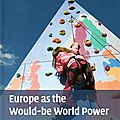 Europe as the would-be world power : the eu at fifty - giandomenico majone