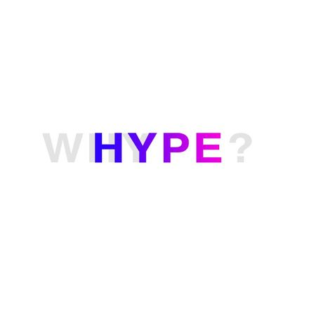 whyhype