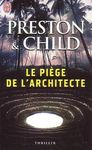 Preston &amp; Child - le pige de l'architecte