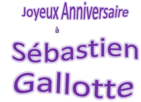 Anniversaire_S_bastien_Gallotte